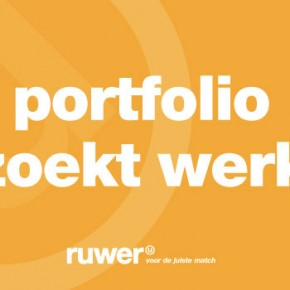 portfolio zoekt werk, samen met ruwer...